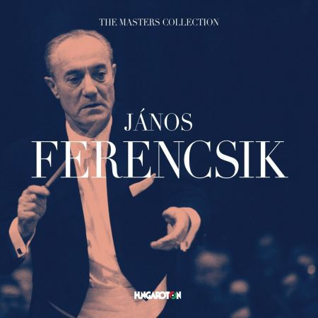 The Masters Collection: Ferencsik János